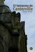 Biblioteca Oscar Wilde: El Fantasma de Canterville by Oscar Wilde (2014,...
