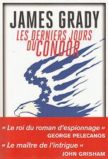 LES DERNIERS JOURS DU CONDOR James Grady roman livre policier thriller