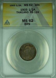 1905 Thailand 1/2 Att Coin Kingdom of Siam ANACS MS-62 BRN (WB2)