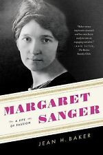 NEW - Margaret Sanger: A Life of Passion by Baker, Jean H.