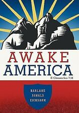 Awake America: II Chronicles 7:14 (Paperback or Softback)