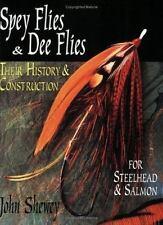 Spey Flies and Dee Flies: Their History & Construction, Shewey, John, Good Book