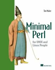 Minimal Perl : For Unix and Linux People by Tim Maher