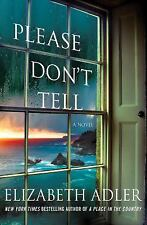 Please Don't Tell: The Emotional and Intriguing Psychological Suspense Thriller