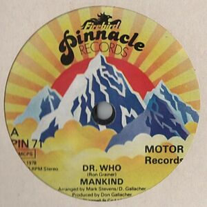 "MANKIND Dr Who 7"" VINYL"
