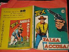 TEX GIGANTE LIRE 200 N°37-FALSA ACCUSA DEL 1963-CON RETRO TEX 38-no spillato
