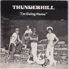 THUNDERHILL: Going Home PRIVATE Rural West Virginia LP Country Rock EAGLES Mp3