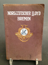 Die Entwicklung des Norddeutschen Lloyd Bremen - Das Original, ca. 1910