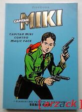 CLASSICI DI REPUBBLICA Serie Oro 28 CAPITAN MIKI Capitan Miki contro Magic Face