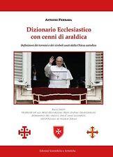 Araldica - Dizionario Ecclesiastico con cenni di araldica di Antonio Ferrara