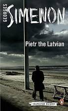 Pietr the Latvian: Inspector Maigret #1, Good Condition Book, Simenon, Georges,