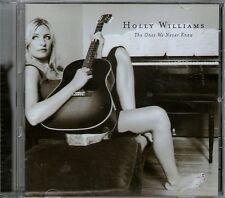 HOLLY WILLIAMS-The Ones We Never Knew CD-Brand New-Country