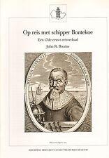 OP REIS MET SCHIPPER BONTEKOE - Joh. R. Brozius