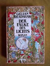 """""""Der Falke des Lichts"""" von Gillian Bradshaw"""