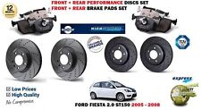 FOR FORD FIESTA ST150 2005-> FRONT + REAR PERFORMANCE BRAKE DISCS SET + PADS KIT