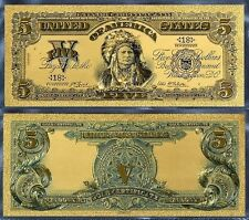 Billet plaqué OR 24 K ( GOLD Banknote ) 5 Dollars 1899 Chef Indien Indian Chief