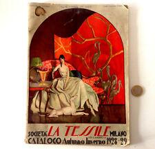 RARO CATALOGO ILLUSTRATO 1928-29 SOCIETA' LA TESSILE MILANO VIA LAMBRO 14