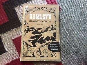ORIGINAL FAMOUS HAMLEY'S COWBOY CATALOG, #73, C1956, PORTLAND, OREGON
