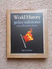 World History: 50 Events You Really Need to Know by Ian Crofton (Hardback, 2011)