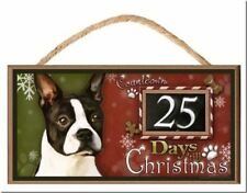 "Boston Terrier Dog ""Holiday Countdown"" Dog Sign / Plaque featuring the art of Sc"