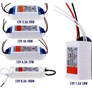 AC 240V à DC12V 18W/ 28W/ 48W/ 72W/ 100W Alimentation Transformateur LED Adaptat