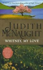 The Westmoreland Dynasty Saga Ser.: Whitney, My Love by Judith McNaught (2000, Mass Market, Reprint)