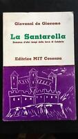 La Santarella - Giovanni De Giacomo,  Editrice Mit Cosenza - P