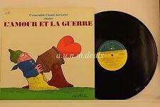 """L'ensemble Claude Gervaise Chante-  L'amour et la Guerre- Solo   LP 12"""" (VG)"""