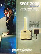 PUBLICITE ADVERTISING 064  1984  BLACK & DECKER  éclairage  SPOT 2000  sans pile
