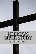 NEW Hebrews Bible Study - BSBP Series by Mrs Margaret Weston