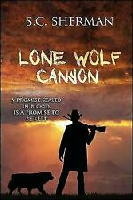 Lone Wolf Canyon 9781682615492 by Sherman, S.C.