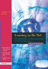 Learning on the Net : A Practical Guide to Enhancing Learning in Primary...