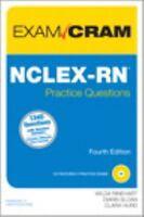 NCLEX-RN Practice Questions Exam Cram by Wilda Rinehart; Diann Sloan; Clara Hurd