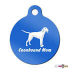 Coonhound Mom Engraved Keychain Round Tag w/tab coon hound Many Colors