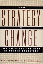 From Strategy to Change: Implementing the Plan in Higher Education