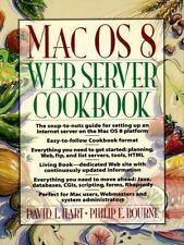 Mac OS 8 Web Server Cookbook Hart, David L., Bourne, Philip E. Paperback