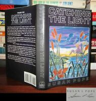 Pope, Susan CATCHING THE LIGHT Signed 1st 1st Edition 1st Printing