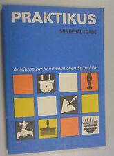 Praktikus -Sonderausgabe ~Anleitung zur handwerklichen Selbsthilfe ~Fachbuch