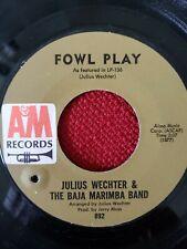 Julius Wechter Baja Marimba Band 45 Fowl Play Sounds of Silence latin jazz VG+