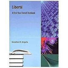 Liberte: A First Year French Textbook, Angelo, Gretchen V, Good Books