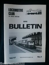 LCGB - LOCOMOTIVE CLUB OF GREAT BRITAIN BULLETIN - MARCH 8 1995