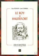 LE ROY à HAUTEFORT par Guy PENAUD + José CORREA + Gérard FAYOLLE