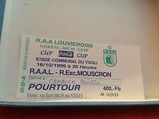 Football Ticket - UEFA - Coca Cola Cup - RAAL Louvieroise - R. Exc. Mouscron