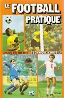 Le football pratique - Charles Bietry - Livre - 120810 - 1699522