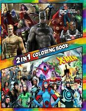 2 in 1 Coloring Book DC Super Heroes X-Men Best Coloring Boo by Rodvick Spencer