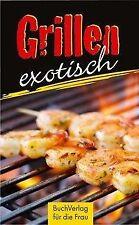 Grillen exotisch - Ute Scheffler - 9783897984776
