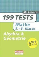 199 Tests: Mathe 5.-8. Klasse Algebra und Geometrie von ... | Buch | Zustand gut