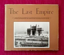 THE LAST EMPIRE: Photography in British India, 1855-1911