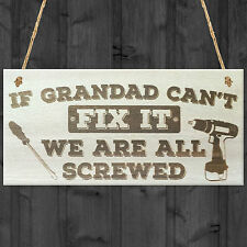 Grandad Can't Fix It We Are All Screwed Wooden Hanging Plaque Fathers Day Gift