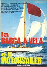 MAZZANTI Alcide, La barca a vela e il motorsailer